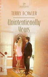 Unintentionally Yours | Terry Fowler |