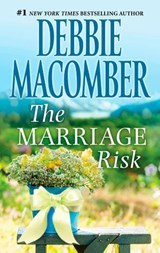 The Marriage Risk | Debbie Macomber |