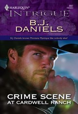 Crime Scene at Cardwell Ranch | B.J. Daniels |