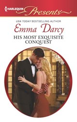 His Most Exquisite Conquest | Emma Darcy |