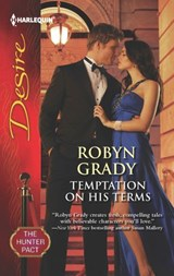 Temptation on His Terms | Robyn Grady |