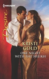 One Night with the Sheikh | Kristi Gold |