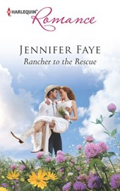 Rancher to the Rescue | Jennifer Faye |