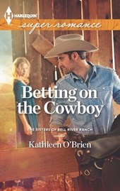 Betting on the Cowboy | Kathleen O'brien |