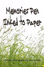 Memories Pen Inked to Paper