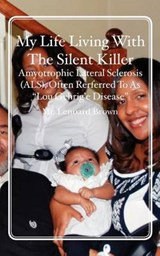 My Life Living With the Silent Killer | Mr Lenoard Brown |