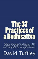 The 37 Practices of a Bodhisattva | David Tuffley |