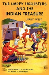 The Happy Hollisters and the Indian Treasure | Jerry West |