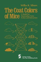 The Coat Colors of Mice | W. K. Silvers |