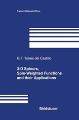 3-D Spinors, Spin-Weighted Functions and Their Applications | G. F. Torres Del Castillo |