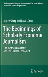 The Beginnings of Scholarly Economic Journalism |  |
