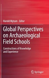 Global Perspectives on Archaeological Field Schools
