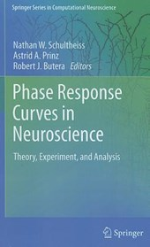 Phase Response Curves in Neuroscience