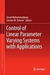 Control of Linear Parameter Varying Systems with Applications | auteur onbekend |