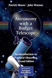 Astronomy with a Budget Telescope | Patrick Moore |