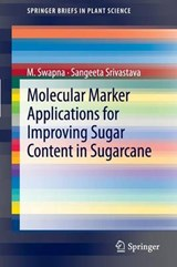 Molecular Marker Applications for Sugar Content in Sugarcane | Swapna, M.; Srivastava, Sangeeta |