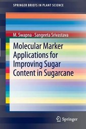 Molecular Marker Applications for Sugar Content in Sugarcane