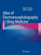 Atlas of Electroencephalography in Sleep Medicine | Hrayr P. Attarian |