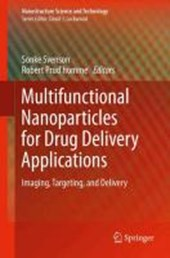 Multifunctional Nanoparticles for Drug Delivery Applications