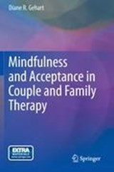 Mindfulness and Acceptance in Couple and Family Therapy | Diane R. Gehart |