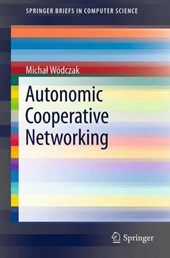 Autonomic Cooperative Networking | Michal Wodczak |