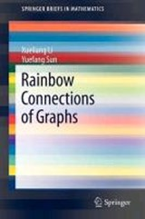 Rainbow Connections of Graphs | Xueliang Li |