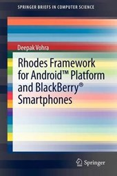 Rhodes Framework for Android Platform and Blackberry Smartphones