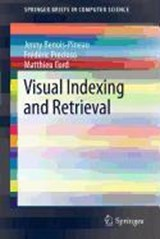Visual Indexing and Retrieval | Jenny Benois-Pineau |