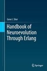 Handbook of Neuroevolution Through Erlang | Gene I. Sher |