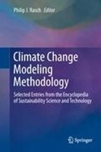 Climate Change Modeling Methodology   Philip J. Rasch  