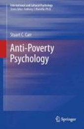 Anti-Poverty Psychology | Stuart C. Carr |
