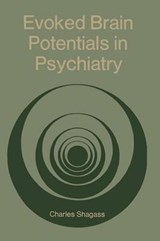 Evoked Brain Potentials in Psychiatry | Charles Shagass |