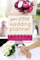 Your LDS Wedding Planner