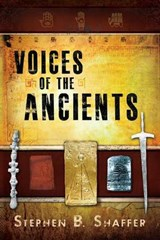 Voices of the Ancients | S. B. Shaffer |