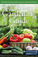 The Ultimate Gardening Guide | Katie Wagner |