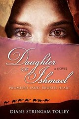 Daughter of Ishmael | Diane Stringam Tolley |