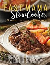Fast Mama, Slow Cooker | Brenda Stanley |