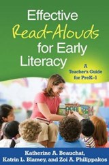 Effective Read-Alouds for Early Literacy | Katherine A. Beauchat |
