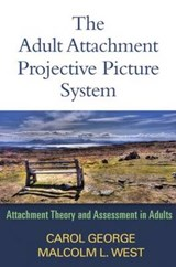 The Adult Attachment Projective Picture System | Carol George |