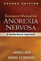 Treatment Manual for Anorexia Nervosa, Second Edition | James Lock |