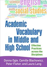 Academic Vocabulary in Middle and High School | Donna Ogle; Camille Blachowicz; Peter Fisher; Laura Lang |