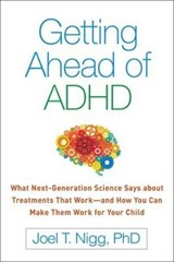 Getting Ahead of ADHD | Joel T. Nigg |