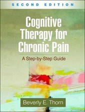 Cognitive Therapy for Chronic Pain, Second Edition