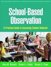 School-Based Observation | Amy M. Briesch |