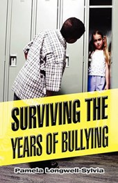Surviving the Years of Bullying