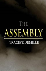 The Assembly | Tracie'e DeMille |