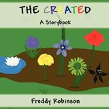 The Created | Freddy Robinson |