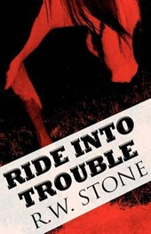 Ride Into Trouble