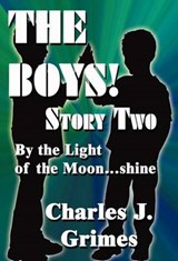 The Boys Story | Charles J. Grimes |
