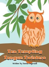 Ten Tempting Tongue Twisters | Donna Ingersoll |